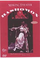 Making Theatre: Rashomon - A Play Is Born