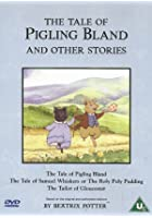 The Tale Of Pigling Bland And Other Stories