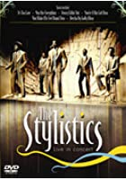 The Stylistics - Live In Concert