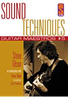 Sound Techniques - Guitar Maestros Series 1 Steve Tilston