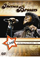 James Brown Live - All The Way From Atlanta