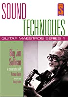 Sound Techniques - Guitar Maestros Series 1 Big Jim Sullivan