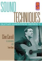 Sound Techniques - Guitar Maestros Series 1 Clive Carroll