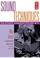 Sound Techniques - Guitar Maestros Series 1 Wizz Jones