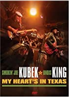 Smokin' Joe Kubek And Bnois King - My Heart's In Texas