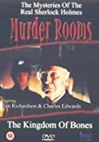 Murder Rooms - The Kingdom Of Bones