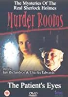 Murder Rooms - The Patient's Eyes