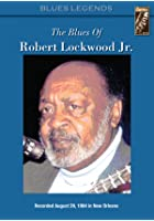 The Blues Of Robert Lockwood Jr.