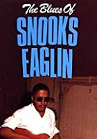The Blues Of Snooks Eaglin