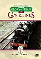 Glory Of Steam On G. W. R. Lines