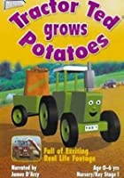 Tractor Ted Grows Potatoes