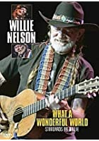 Willie Nelson - What A Wonderful World