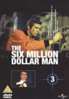 The Six Million Dollar Man - Vol. 3