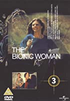 The Bionic Woman - Vol. 3