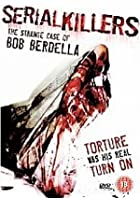 Serial Killers - Bob Berdella
