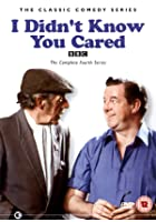 I Didn't Know You Cared - The Complete Fourth Series