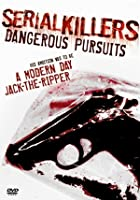 Serial Killers: Dangerous Pursuit