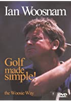 Ian Woosnam - Golf Made Simple