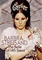 Barbra Streisand - The Belle Of 14th Street