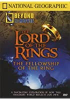 National Geographic - Beyond The Movie - Lord Of The Rings