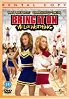 Bring It On - All Or Nothing