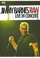 Jimmy Barnes - Raw, Live In Concert