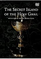 The Secret Island Of The Holy Grail
