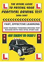 The Visual Guide To Passing Your Practical Driving Test 2006-2007