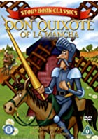 Storybook Classics - Don Quixote Of La Mancha