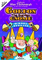 Gordon The Garden Gnome: School Stories