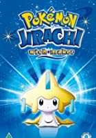 Pokemon: Jirachi Wishmaker