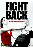 Fight Back - Self Defence For Women