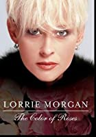 Lorrie Morgan - Colour Of Rose