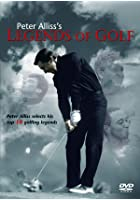 Legends Of Golf With Peter Aliss