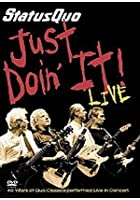 Status Quo - 40th Anniversary Tour - Just Doin' it