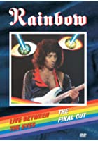 Rainbow - Live Between The Eyes/The Final Cut