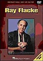 Ray Flacke - Guide To playing Guitar