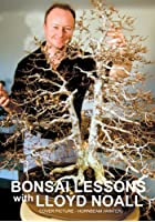 Bonsai Lessons With Lloyd Noall - Vol.1