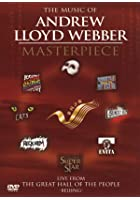 Andrew Lloyd Webber - The Music Of Andrew Lloyd Webber - Masterpiece
