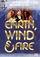 Earth, Wind And Fire - Live By Request