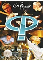 The Carl Palmer Band - Live In Europe
