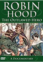 Robin Hood - The Outlawed Hero