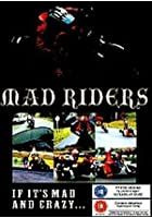 Mad Riders