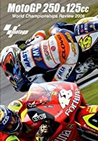 MotoGP 125/250 Review 2006
