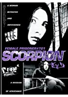 Female Prisoner No. 701 - Scorpion