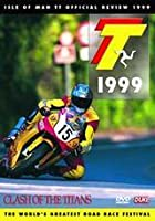 TT 1999 - Clash of the Titans