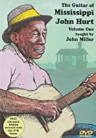 John Miller - The Guitar Of Mississippi John Hurt - Vol. 1