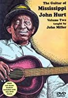 John Miller - The Guitar Of Mississippi John Hurt - Vol. 2