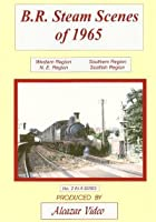 B.R. Steam Scenes Of 1965