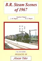 B.R. Steam Scenes Of 1967